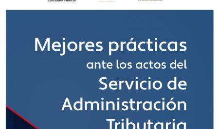 Mejores prácticas antes los Actos de Servicio de Administración Tributaria